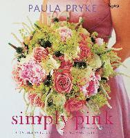 Simply Pink: Floral Ideas for Decorating and Entertaining (inbunden)