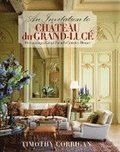 An Invitation to Chateau du Grand-Luce