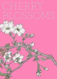 Cherry Blossoms (inbunden)