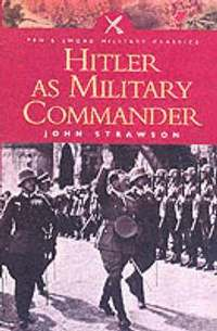 Hitler as Military Commander (inbunden)