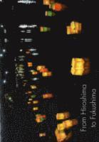 From Hiroshima to Fukushima (h�ftad)
