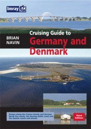 Cruising Guide to Germany and Denmark (inbunden)