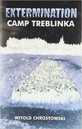 The Extermination Camp Treblinka