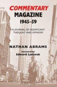 Commentary Magazine: 1945-1959 (inbunden)