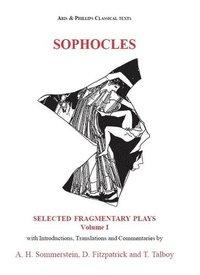 Sophocles: Fragmentary Plays: v. 1 (inbunden)