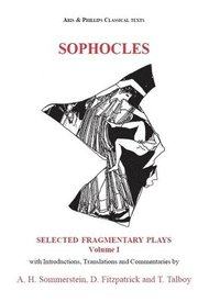 Sophocles: Fragmentary Plays: Vol. 1 (inbunden)