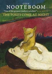 The Foxes Come At Night (inbunden)