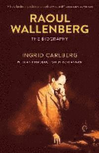 Raoul Wallenberg. The Biography (pocket)