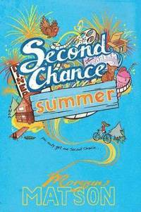 Second Chance Summer (h�ftad)