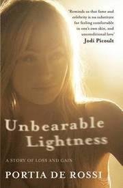 Unbearable Lightness (h�ftad)