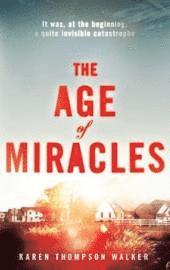 Age Of Miracles (inbunden)