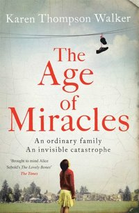 Age of Miracles (h�ftad)