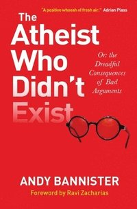 The Atheist Who Didn't Exist (häftad)