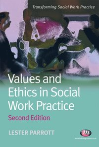 values and ethics in social work essays Social work values values and ethics have been of fundamental importance throughout the development of the social work related university degree social work essays.