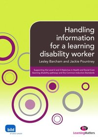 Handling Information for a Learning Disability Worker (h�ftad)
