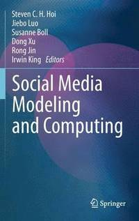 Social Media Modeling and Computing (h�ftad)