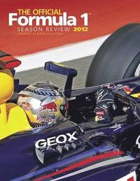 The Official Formula 1 Season Review (inbunden)