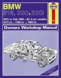 BMW 316, 320 &; 320i Owner's Workshop Manual
