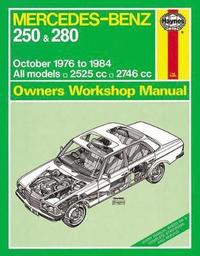 Mercedes-Benz 250 &; 280 Petrol Owner's Workshop Manual (h�ftad)