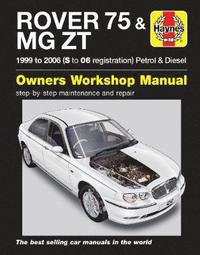 Rover 75 &; MG ZT Service and Repair Manual (h�ftad)