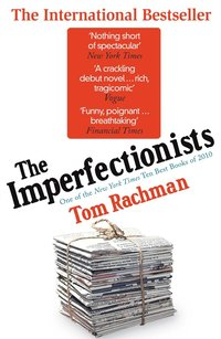 Imperfectionists (inbunden)