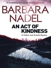 An Act of Kindness (h�ftad)
