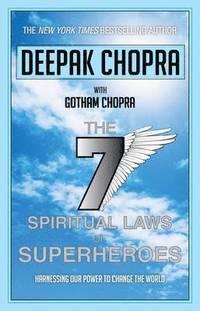 Seven Spiritual Laws of Superheroes (h�ftad)