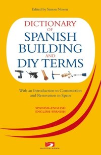 Dictionary of spanish building terms david harman e for Building terms glossary