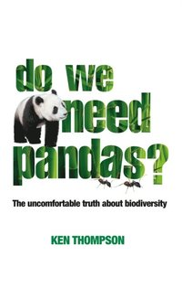 Do We Need Pandas? (inbunden)