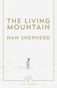 Living Mountain (h�ftad)