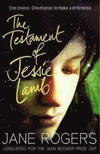 The Testament of Jessie Lamb (h�ftad)