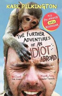 The Further Adventures of an Idiot Abroad (h�ftad)
