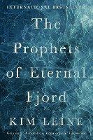The Prophets of Eternal Fjord (inbunden)