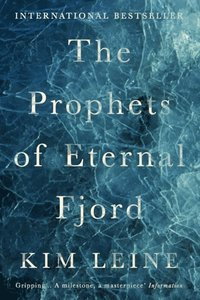 Prophets of Eternal Fjord (inbunden)