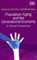 Population Aging and the Generational Economy