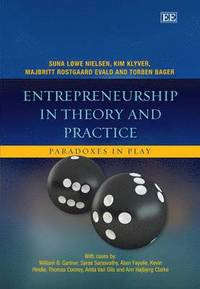 Entrepreneurship in Theory and Practice (h�ftad)