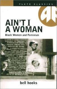 Ain't I a Woman (h�ftad)
