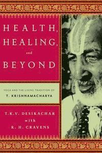 Health, Healing, and Beyond (h�ftad)