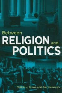 Between Religion and Politics (h�ftad)