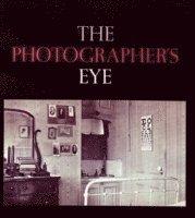 The Photographer's Eye (h�ftad)