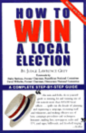 How to Win a Local Election (h�ftad)