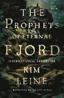 Prophets of Eternal Fjord - A Novel (inbunden)