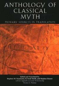 An Anthology of Classical Myth (h�ftad)