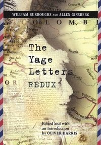 The Yage Letters Redux (h�ftad)