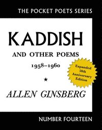 Kaddish and Other Poems 1958 - 1960 (h�ftad)