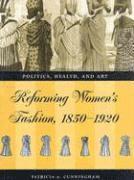 Reforming womens fashion 1850-1921 (inbunden)