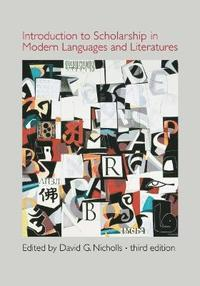 Introduction to Scholarship in Modern Language and Literatures (inbunden)