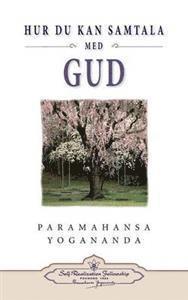Hur Du Kan Samtala Med Gud ( Hyctwg Swedish) (h�ftad)