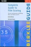 Complete Guide to Film Scoring (h�ftad)