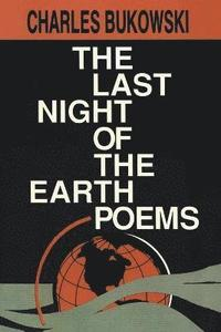 The Last Night of the Earth Poems (h�ftad)